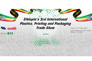 Ethiopia's 3rd International Plastics,Printing and Packaging Trade Show